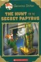 The Hunt for the Secret Papyrus (Geronimo Stilton: S) (English): Book