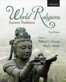 WORLD RELIGIONS EASTERN TRADITIONS 3E P (English) (Paperback)