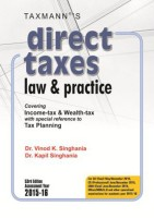 Direct Taxes Law & Practice : Covering Income - Tax & Wealth - Tax with Special Reference to Tax Planning (English): Book