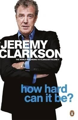 How Hard Can it Be? : The World According to Clarkson (Volume - 4) price comparison at Flipkart, Amazon, Crossword, Uread, Bookadda, Landmark, Homeshop18
