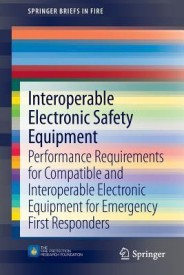 Interoperable Electronic Safety Equipment: Performance Requirements for Compatible and Interoperable Electronic Equipment for Emergency First Responde (English) (Paperback)