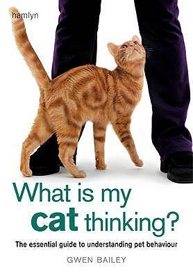 What is my Cat Thinking?: The essential guide to understanding your pet (English) price comparison at Flipkart, Amazon, Crossword, Uread, Bookadda, Landmark, Homeshop18