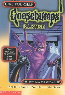 Goosebumps: Shop Till You Drop Dead price comparison at Flipkart, Amazon, Crossword, Uread, Bookadda, Landmark, Homeshop18