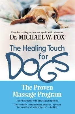The Healing Touch for Dogs (English) price comparison at Flipkart, Amazon, Crossword, Uread, Bookadda, Landmark, Homeshop18