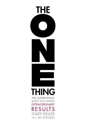The One Thing: The Surprisingly Simple Truth Behind Extraordinary Results price comparison at Flipkart, Amazon, Crossword, Uread, Bookadda, Landmark, Homeshop18
