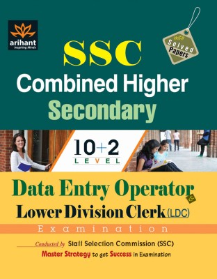 Buy SSC Combined Higher Secondary (10 + 2) Level : Data Entry Operator & Lower Division Clerk (LDC) Examination 7th Edition: Book