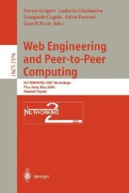 Web Engineering and Peer-to-Peer Computing: NETWORKING 2002 Workshops, Pisa, Italy, May 19-24, 2002, Revised Papers (Lecture Notes in Computer Science) (English) (Paperback)