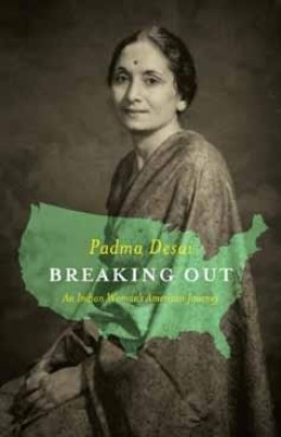 Buy Breaking Out: An Indian Woman?s American Journey: Book