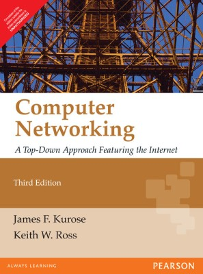 Buy computer Networking: A Top-Down approach Featuring the Internet, 3rd Ed. (English) 3rd Edition: Book