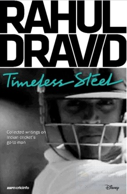 Buy RAHUL DRAVID TIMELESS STEEL: Book
