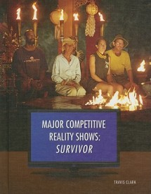 Survivor (Major Competitive Reality Shows) (English) (Library Binding)