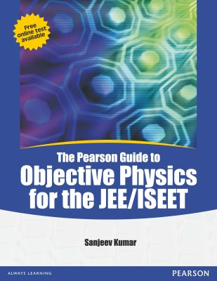 Buy The Pearson Guide to Objective Physics for the JEE / ISEET 1st Edition: Book