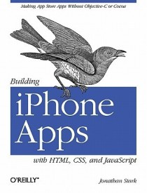 Building iPhone Apps with HTML, CSS, and JavaScript (English) (Paperback)