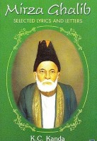 Mirza Ghalib: Selected Lyrics & Letters (English): Book