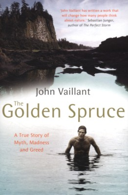 The Golden Spruce : A True Story of Myth, Madness and Greed price comparison at Flipkart, Amazon, Crossword, Uread, Bookadda, Landmark, Homeshop18
