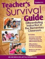 Teacher's Survival Guide: Differentiating Instruction in the Elementary Classroom: Book
