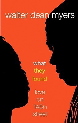 What They Found: Love On 145th Street (Turtleback School & Library Binding Edition)