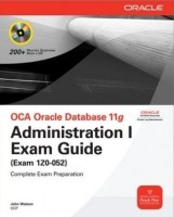 Oca Oracle Db 11G:Admin Exam 1Z0-052 (English) 1st  Edition: Book