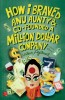 How I Braved Anu Aunty and Co-Founded A Million Dollar Company: Book