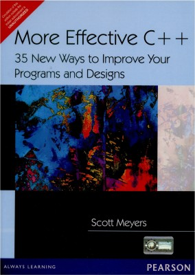 Buy More Effective C++ : 35 New ways to Improve Your Programs and Designs 1st Edition: Book