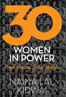30 Women in Power : Their Voices, Their Stories (English) price comparison at Flipkart, Amazon, Crossword, Uread, Bookadda, Landmark, Homeshop18