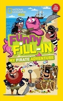 Compare National Geographic Kids Funny Fill-In: My Pirate Adventure at Compare Hatke