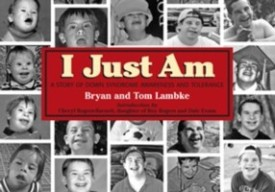 I Just am: A Story of Down Syndrome Awareness and Tolerance (English) (Paperback)