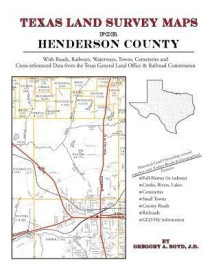 Texas Land Survey Maps for Henderson County (English) (Paperback)