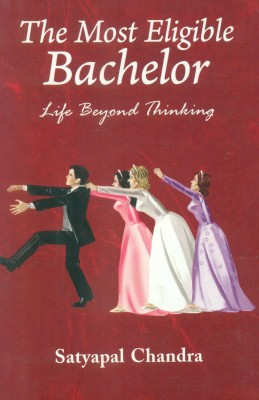 Buy The Most Eligible Bachelor: Life Beyond Thinking: Book