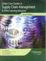 Indian Case Studies In Supply Chain Management & Other Learning Resources 1st Edition: Book