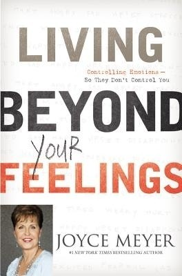 Living Beyond Your Feelings (English)