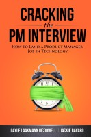 Cracking the PM Interview : How to Land a Product Manager Job in Technology (English) 1st Edition: Book