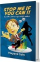 Stop Me if You Can!! (English): Book