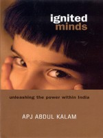Ignited Minds: Unleashing the Power Within India : Unleashing the Power Within India (English): Book
