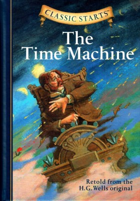 Buy CLASSIC STARTS : THE TIME MACHINE Abridged ed Edition: Book
