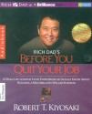 Rich Dads before you quit your job with 1 Disc: Book
