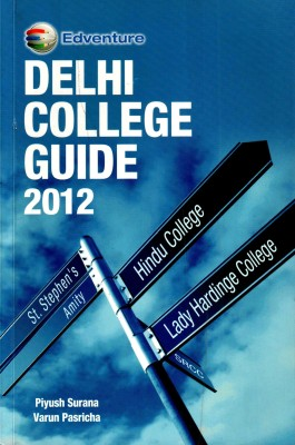 Buy Delhi College Guide 2012: Book