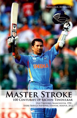 Buy Master Stroke : 100 Centuries of Sachin Tendulkar (English): Book