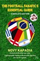 The Football Fanatic's Essential Guide (English): Book
