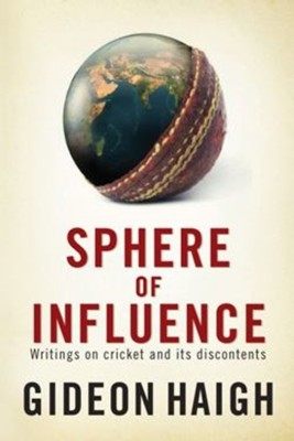 Sphere of Influence: Writings on Cricket and its Discontents price comparison at Flipkart, Amazon, Crossword, Uread, Bookadda, Landmark, Homeshop18
