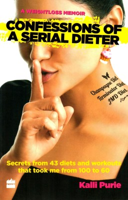 Buy Confessions of a Serial Dieter: Book