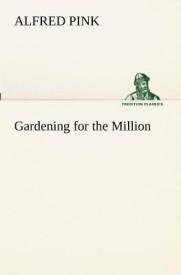 Gardening for the Million (English) (Paperback)