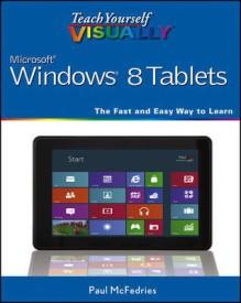 Teach Yourself Visually Windows 8 Tablets (English) (Paperback)