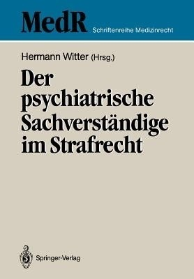 Der Psychiatrische Sachverstandige Im Strafrecht (German) price comparison at Flipkart, Amazon, Crossword, Uread, Bookadda, Landmark, Homeshop18