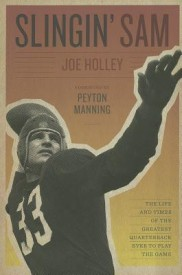 Slingin' Sam: The Life and Times of the Greatest Quarterback Ever to Play the Game (English) (Hardcover)
