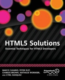 Html5 Solutions: Essential Techniques for Html5 Developers (English) (Paperback)