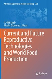 Current and Future Reproductive Technologies and World Food Production (English) (Hardcover)