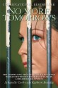 No More Tomorrows: The Compelling True Story of an Innocent Woman Sentenced to Twenty Years in a Hellhole Bali Prison (English): Book