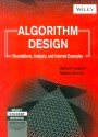 Algorithm Design : Foundations, Analysis And Internet Examples 1st Edition: Book