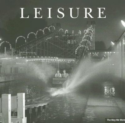 Leisure (The Way We Were) (English) price comparison at Flipkart, Amazon, Crossword, Uread, Bookadda, Landmark, Homeshop18